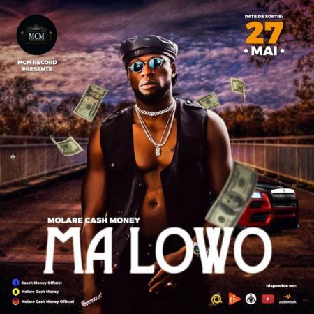 Molare Cash Money envoie une belle frappe avec «MA LOWO»
