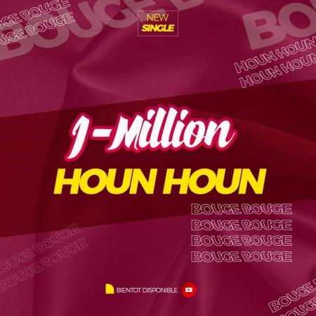 « HOUN HOUN » de J-MILLION, la nouvelle chanson qui chauffe les pistes de danse
