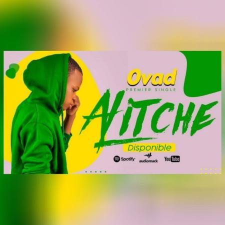 Ovad  amorce sa carrière artistique avec le single-prière « Alitché »