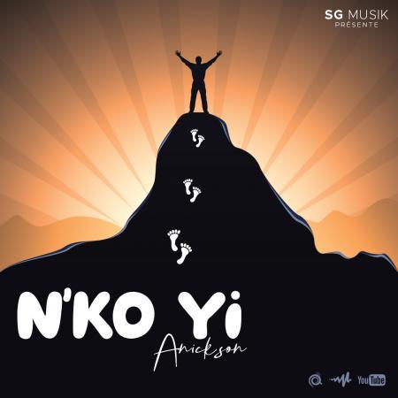ANICKSON lâche un très gros single « N'KO YI »