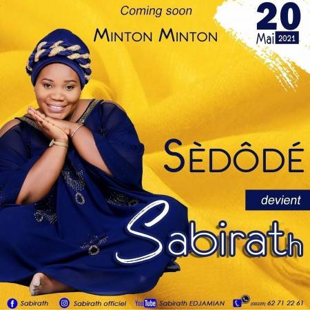 «Sabirath», la nouvelle Sèdôdé s'affirme