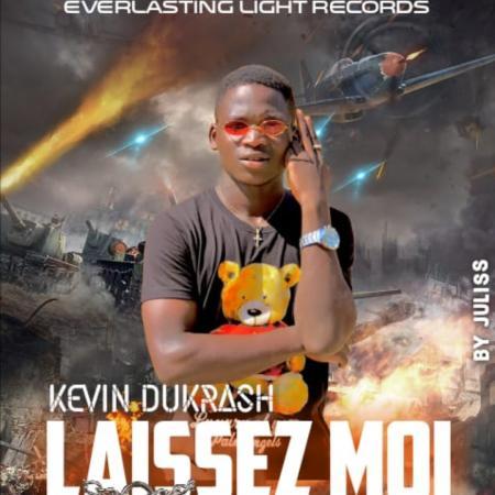 LAISSEZ-MOI, le nouveau titre qui met lumière sur le jeune artiste chanteur Kévin DuKrash