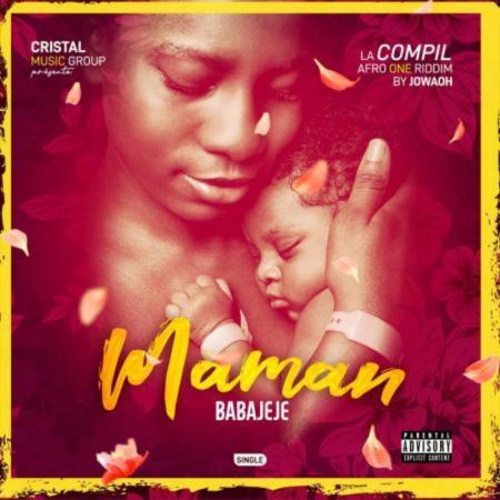 «MAMAN», le vibrant et mélodieux hommage rendu BABAJEJE à sa tendre mère