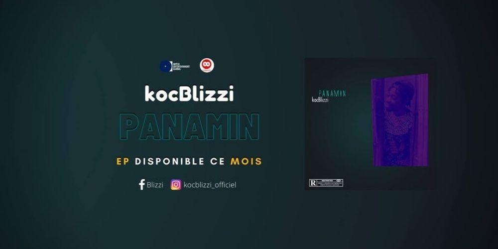 «PANANMIN», le projet EP de l'artiste Koc Blizzi dont l'annonce met en ébullition toute la BlizziNation