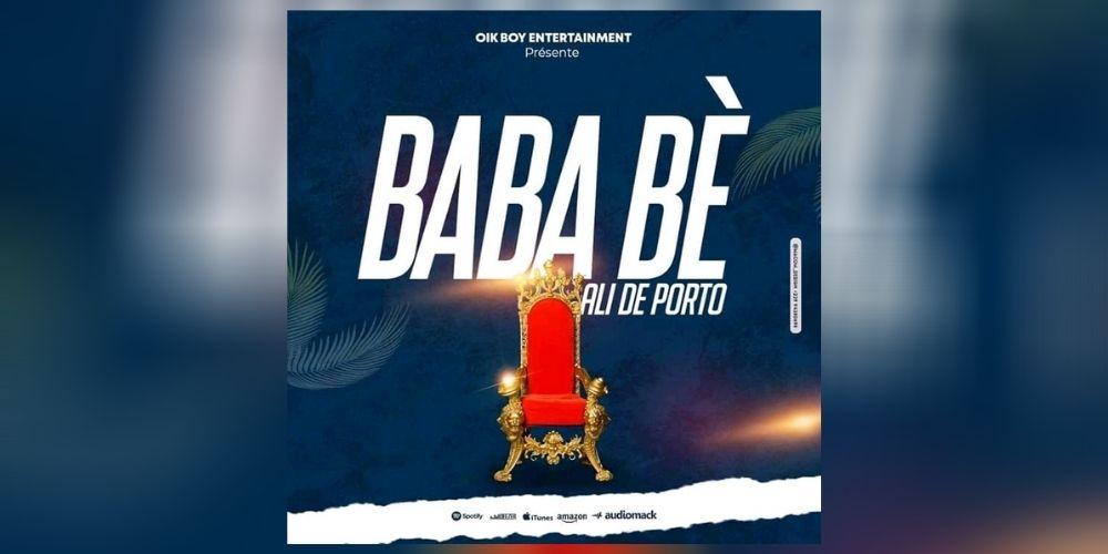 ALI DE PORTO injecte «Baba Bè» telle la recette musicale magique pour faire danser même les haterz