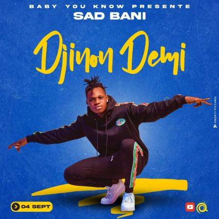 Sad Bani continue sa lancée en toute confiance avec «Djinon Démi»